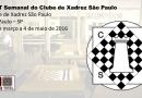 I IRT Semanal do Clube de Xadrez São Paulo