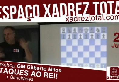 Workshop com o GM Gilberto Milos no Espaço Xadrez Total